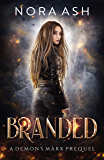 Branded (Demon's Mark Book 1)