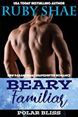 Beary Familiar: BBW Paranormal Shapeshifter Romance (Polar Bliss Book 4) Kindle Edition