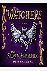 The Watchers: The Silver Phoenix Kindle Edition