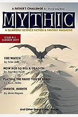 Mythic #11: Summer 2019 Kindle Edition