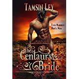 The Centaur's Bride: A Steamy Shapeshifter Romance (Mates for Monsters Series)