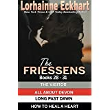 The Friessens Books 28 - 31 (The Friessen Legacy Collections Book 11)