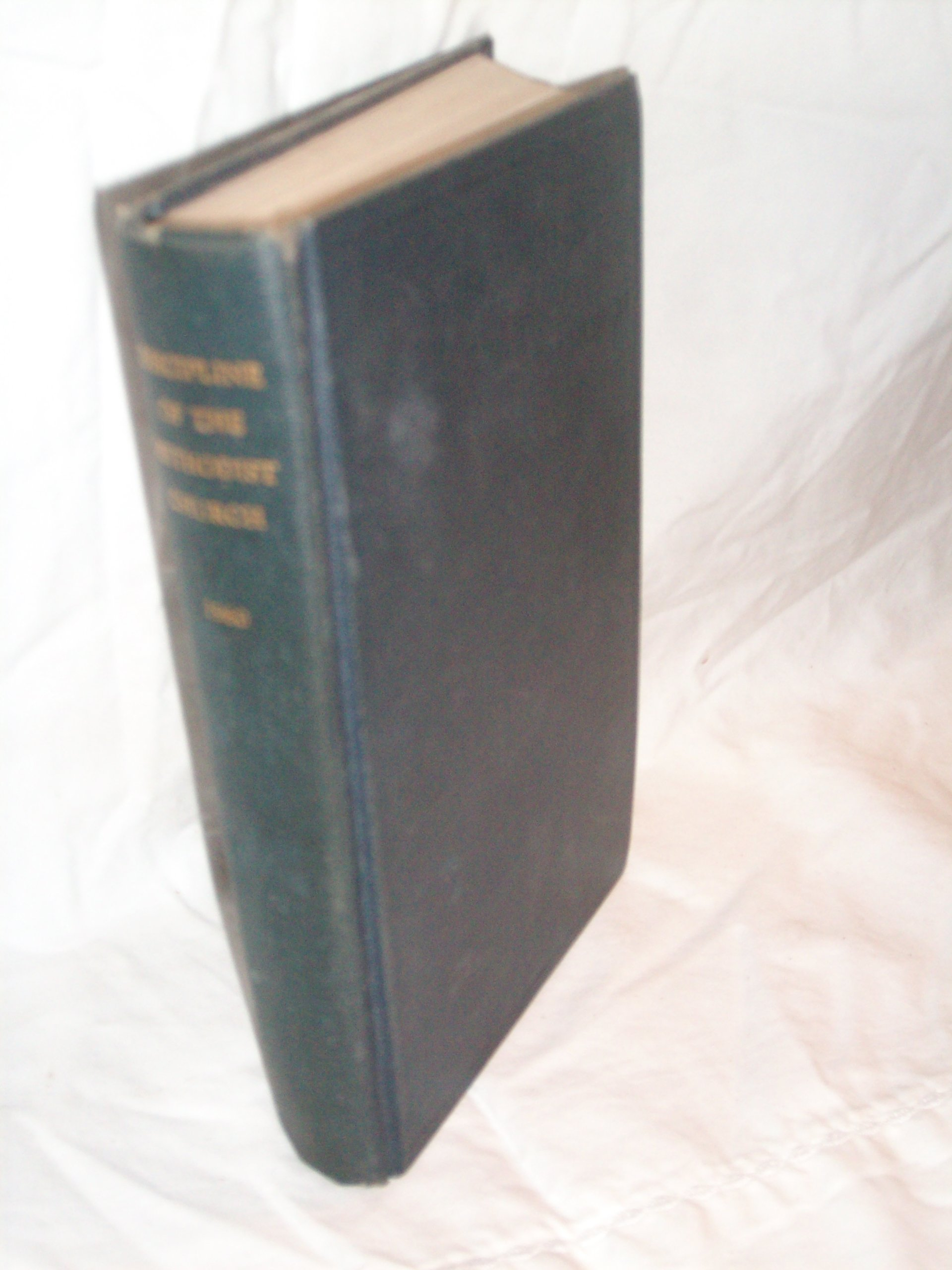 Doctrines and Discipline of the Methodist Church 1960, N/A
