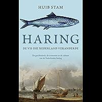 Haring: De vis die Nederland veranderde