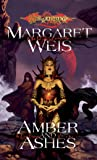 Amber and Ashes (Dragonlance: The Dark Disciple, Vol. 1) (v. 1)