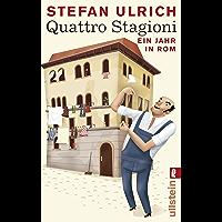 Quattro Stagioni: Ein Jahr in Rom (Ullstein Taschenbuch)