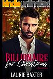 Billionaire for Christmas: A Short Story (Sweet & Swoonworthy Clean Billionaire Romances Book 1)