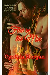 Fire in the Mix Kindle Edition