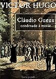 Cláudio Gueux, condenado à morte