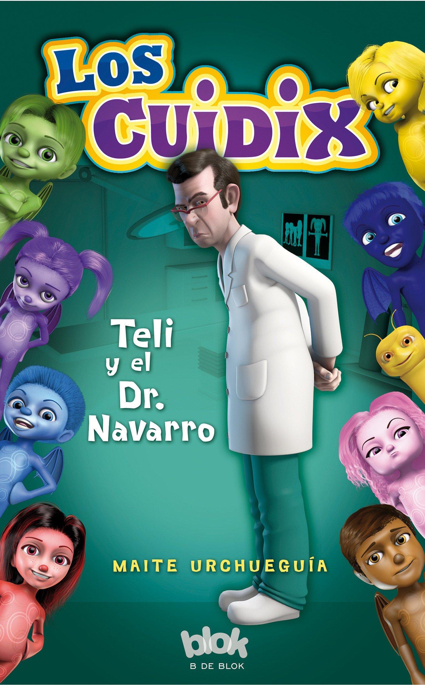 Read Online Teli y el doctor Navarro / Teli and Dr. Navarro (Los Cuidix / The Cuidix) (Spanish Edition) ebook