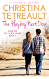 The Playboy Next Door (Love On The North Shore Book 3)