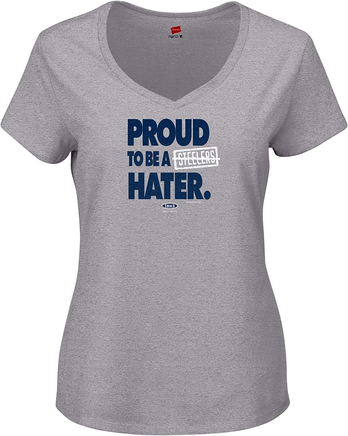 Proud to Be A Steelers Hater Gray Ladies T-Shirt Xs-2X Smack Apparel New England Football Fans