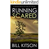 RUNNING SCARED an absolutely addictive crime thriller with a huge twist (DI MIKE NASH SERIES Book 10)