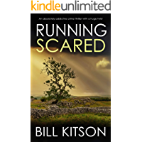 RUNNING SCARED an absolutely addictive crime thriller with a huge twist (Detective Mike Nash Thriller Book 10)