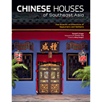 Chinese Houses of Southeast Asia: The Eclectic Architecture of Sojourners and Settlers book cover
