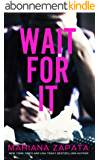 Wait for It (English Edition)