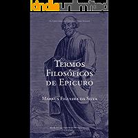 Termos Filosóficos de Epicuro (Autores Gregos e Latinos – Série Ensaios Livro 12)