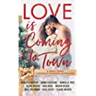 Love is Coming to Town: A Small Town Christmas Romance Anthology