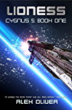 Lioness: Cygnus 5: Book One (Cygnus Five 1)