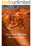 Rise of the Mad Gods: Life of a Star
