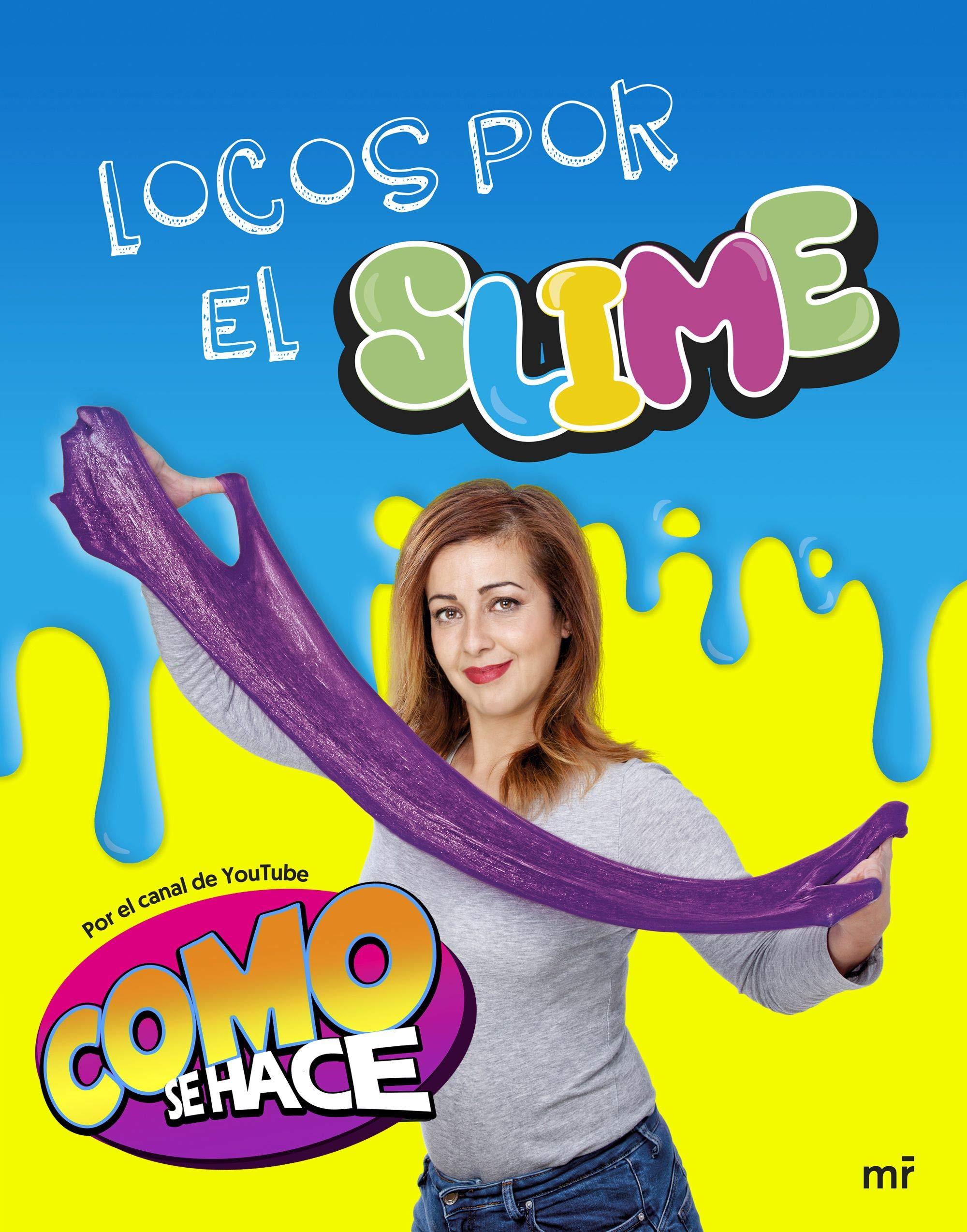 Locos por el slime: Como se hace (Fuera de Colección): Amazon.es: Cómo se  hace: Libros