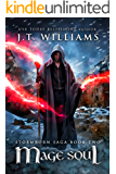 Mage Soul: A Tale of the Dwemhar (Stormborn Saga Book 2)