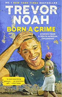 96ff6bf88716e Born a Crime: Trevor Noah: 0889290936097: Amazon.com: Books