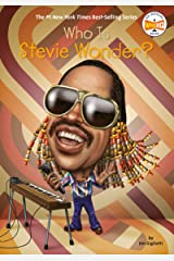Who Is Stevie Wonder? (Who Was?) Kindle Edition