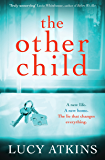 The Other Child: The addictive domestic thriller that you won't be able to put down!