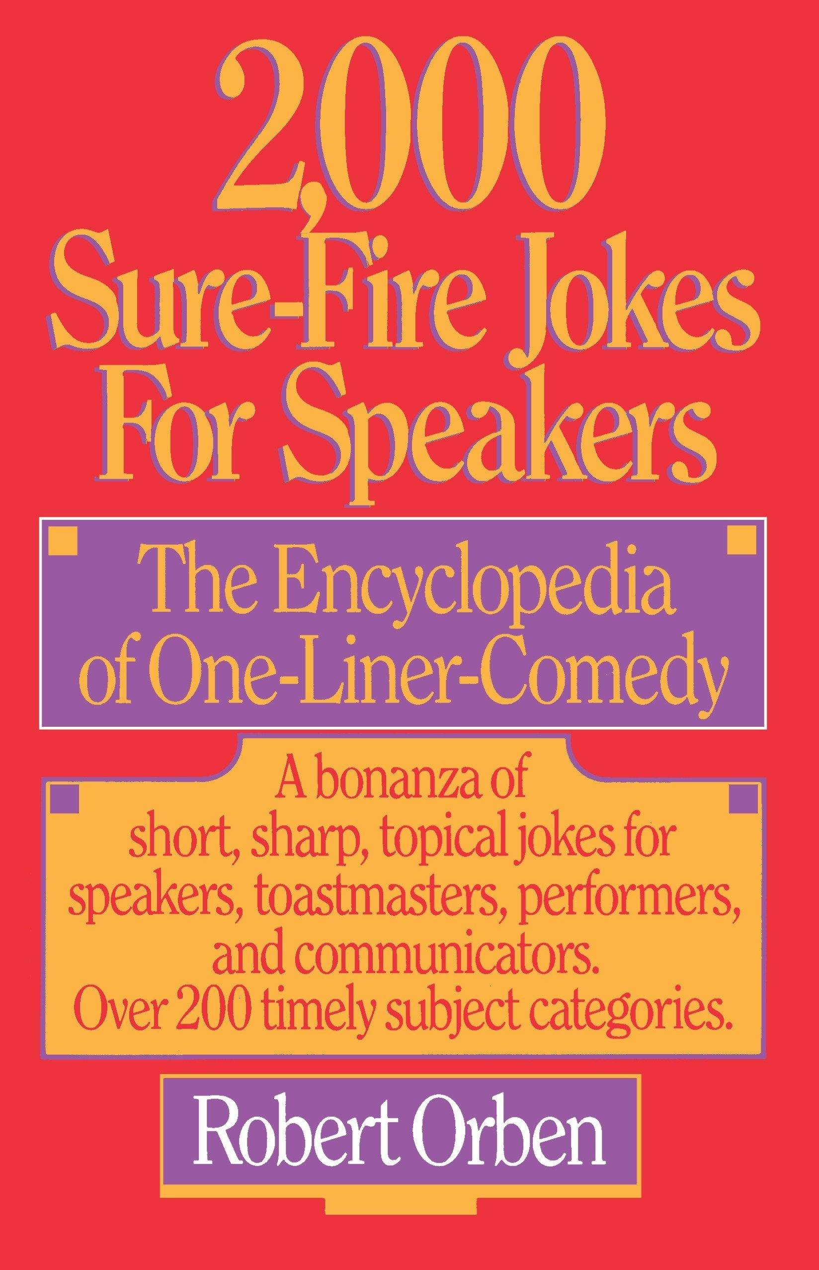 2,000 Sure-Fire Jokes for Speakers: The Encyclopedia of One-Liner Comedy by Main Street Books
