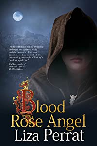 Blood Rose Angel: A Medieval Black Plague Novel (The Bone Angel Trilogy Book 3)