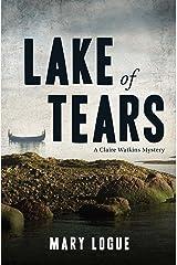 Lake of Tears: A Claire Watkins Mystery Kindle Edition