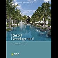 Resort Development (Development Handbook series)