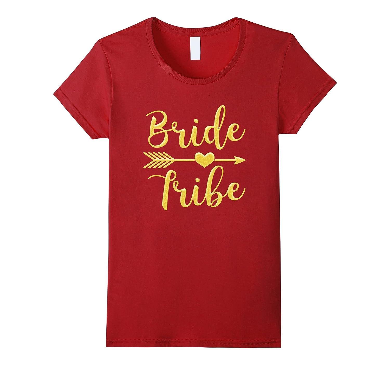 c8b3efb89 Women's Bride Tribe Arrow Heart Gold Glitter T shirts Bachelorette ...