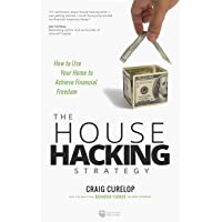 House Hacking Strategy: How to Use Your Home to Achieve Financial Freedom