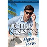 Aloha Texas: Beach Read Edition (Aloha Romance Series Book 1)
