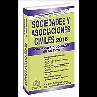 SOCIEDADES Y ASOCIACIONES CIVILES RÉGIMEN JURÍDICO-FISCAL EPUB 2018