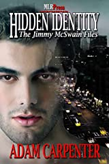 Hidden Identity: The Jimmy McSwain Files Kindle Edition