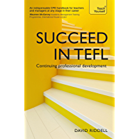 Succeed in TEFL - Continuing Professional Development: Teaching English as a Foreign Language with Teach Yourself (English Edition)