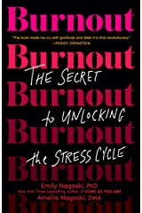 Burnout: The Secret to Unlocking the Stress Cycle Kindle Edition