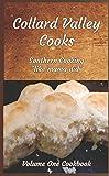 Collard Valley Cooks Volume One Cookbook 2nd Edition