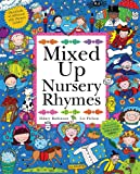 Mixed Up Nursery Rhymes: Split-Page Book (Mixed Up Series)
