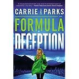 Formula of Deception: A Novel