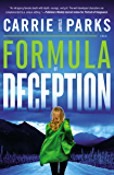Formula of Deception: A Novel