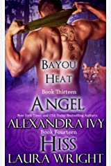 Angel/Hiss (Bayou Heat Boxset Book 7) Kindle Edition