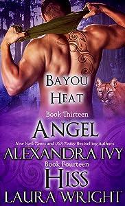 Angel/Hiss (Bayou Heat Boxset Book 7)
