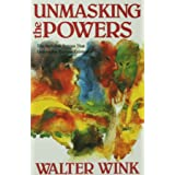 Unmasking the Powers: The Invisible Forces That Determine Human Existence (Powers, Vol 2)