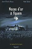 Noces d'or à Yquem : Le sang de la vigne, tome 2 (Policier)