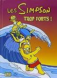 Les Simpson, Tome 6 : Trop forts !