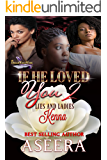 If He Loved You 2: Lies and Ladies